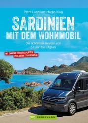 Sardinien mit dem Wohnmobil - Die schönsten Routen von Sassari bis Cagliari