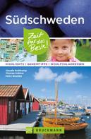 Claudia Rothkamp: Bruckmann Reiseführer Südschweden: Zeit für das Beste.