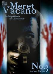 Meret Vacano #3 - Auftragskillerin aus Leidenschaft