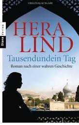 Tausendundein Tag - Roman nach einer wahren Geschichte