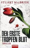 Stuart MacBride: Der erste Tropfen Blut ★★★★