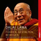 Führen, gestalten, bewegen - Werte und Weisheit für eine globalisierte Welt