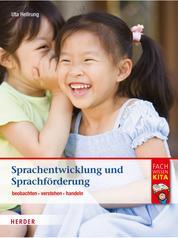 Sprachentwicklung und Sprachförderung - beobachten - verstehen - handeln