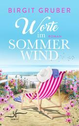 Worte im Sommerwind - Ein Ostsee-Roman