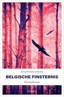 Stephan Haas: Belgische Finsternis ★★★