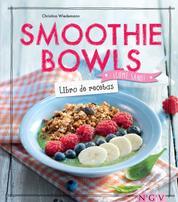 Smoothie Bowls - Libro de recetas