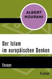 Der Islam im europäischen Denken - Essays