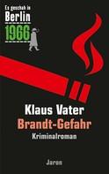 Klaus Vater: Brandt-Gefahr ★★★★