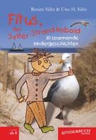 Uwe Heinz Sültz: Fitus, der Sylter Strandkobold
