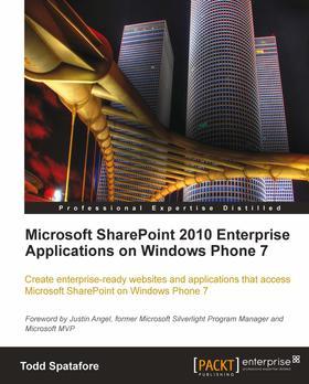 Microsoft SharePoint 2010 Enterprise Applications on Windows Phone 7