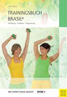 Gabi Fastner: Trainingsbuch Brasil® ★★★★
