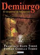 Francisco Elipe Torné: Demiurgo