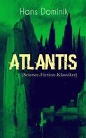 Hans Dominik: Atlantis (Science-Fiction-Klassiker) ★★★