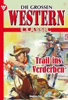 Ken Hopkins: Die großen Western Classic 8