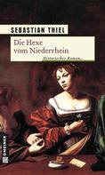 Sebastian Thiel: Die Hexe vom Niederrhein ★★★★