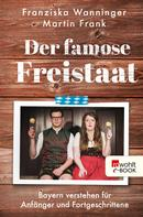 Franziska Wanninger: Der famose Freistaat ★★★★