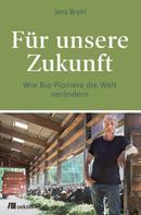 Jens Brehl: Für unsere Zukunft