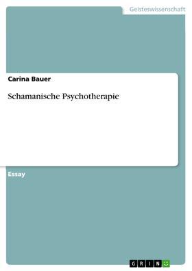 Schamanische Psychotherapie