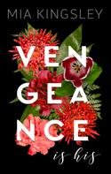 Mia Kingsley: Vengeance Is His ★★★★