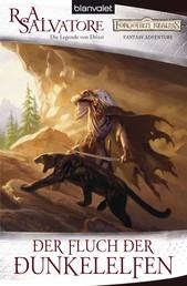 Der Fluch der Dunkelelfen - Die Legende von Drizzt