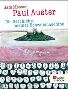 Paul Auster: Die Geschichte meiner Schreibmaschine ★★★★