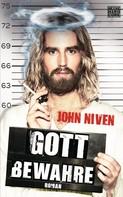 John Niven: Gott bewahre ★★★★