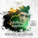 I. Reen Bow: Schattenmasken - Phönixakademie - Galaxy Key, Hologramm 3 (ungekürzt)