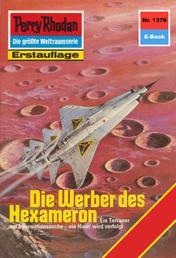"Perry Rhodan 1376: Die Werber des Hexameron - Perry Rhodan-Zyklus ""Tarkan"""