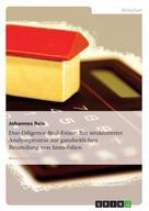 Johannes Reis: Due-Diligence-Real-Estate. Ein strukturierter Analyseprozess zur ganzheitlichen Beurteilung von Immobilien