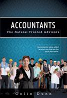 Colin Dunn: Accountants: The Natural Trusted Advisors