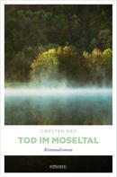 Carsten Neß: Tod im Moseltal ★★★★