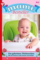 Marianne Schwarz: Mami Bestseller 2 – Familienroman