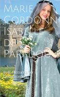 Marie Cordonnier: Isabelle de Paradou ★★★★★