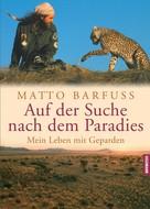 Matto Barfuss: Auf der Suche nach dem Paradies ★★★★★