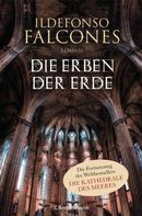 Ildefonso Falcones: Die Erben der Erde ★★★★