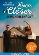 Pia Sara: Even Closer. Schicksalsnacht