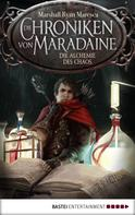 Marshall Ryan Maresca: Die Chroniken von Maradaine - Die Alchemie des Chaos ★★★★