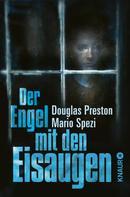 Douglas Preston: Der Engel mit den Eisaugen ★★★★
