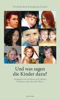 Uli Streib-Brzic: Und was sagen die Kinder dazu? ★★★★