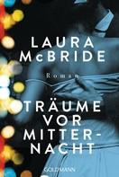 Laura McBride: Träume vor Mitternacht ★★★★★