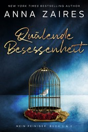Quälende Besessenheit - Mein Peiniger: Buch 1 & 2