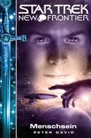 Peter David: Star Trek - New Frontier 11: Menschsein ★★★★★