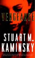 Stuart M. Kaminsky: Vengeance