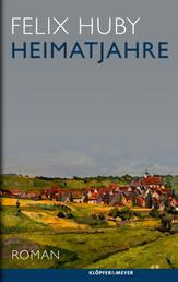 Heimatjahre - Roman