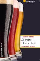 Günther Thömmes: So braut Deutschland ★★★★