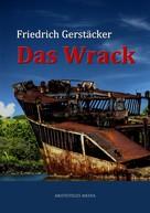 Friedrich Gerstäcker: Das Wrack ★★★★