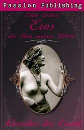 Klassiker der Erotik 24: Eros, der Sinn meines Lebens