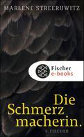 Marlene Streeruwitz: Die Schmerzmacherin. ★★★