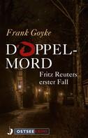 Frank Goyke: Doppelmord ★★★