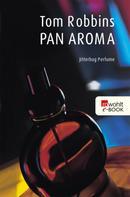 Tom Robbins: Pan Aroma ★★★★